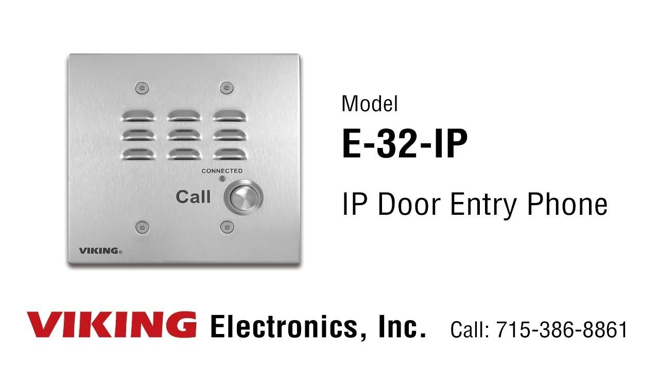 Viking E 32 Ip Door Entry Phone Entry Doors Phone Voip