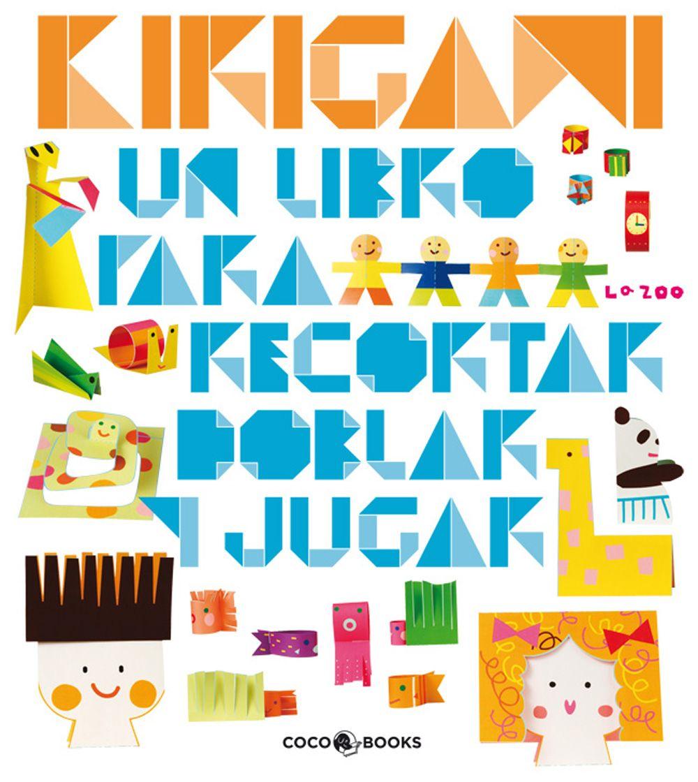 """La Zoo. """"Kirigami. Un libro para recortar, doblar y jugar ..."""