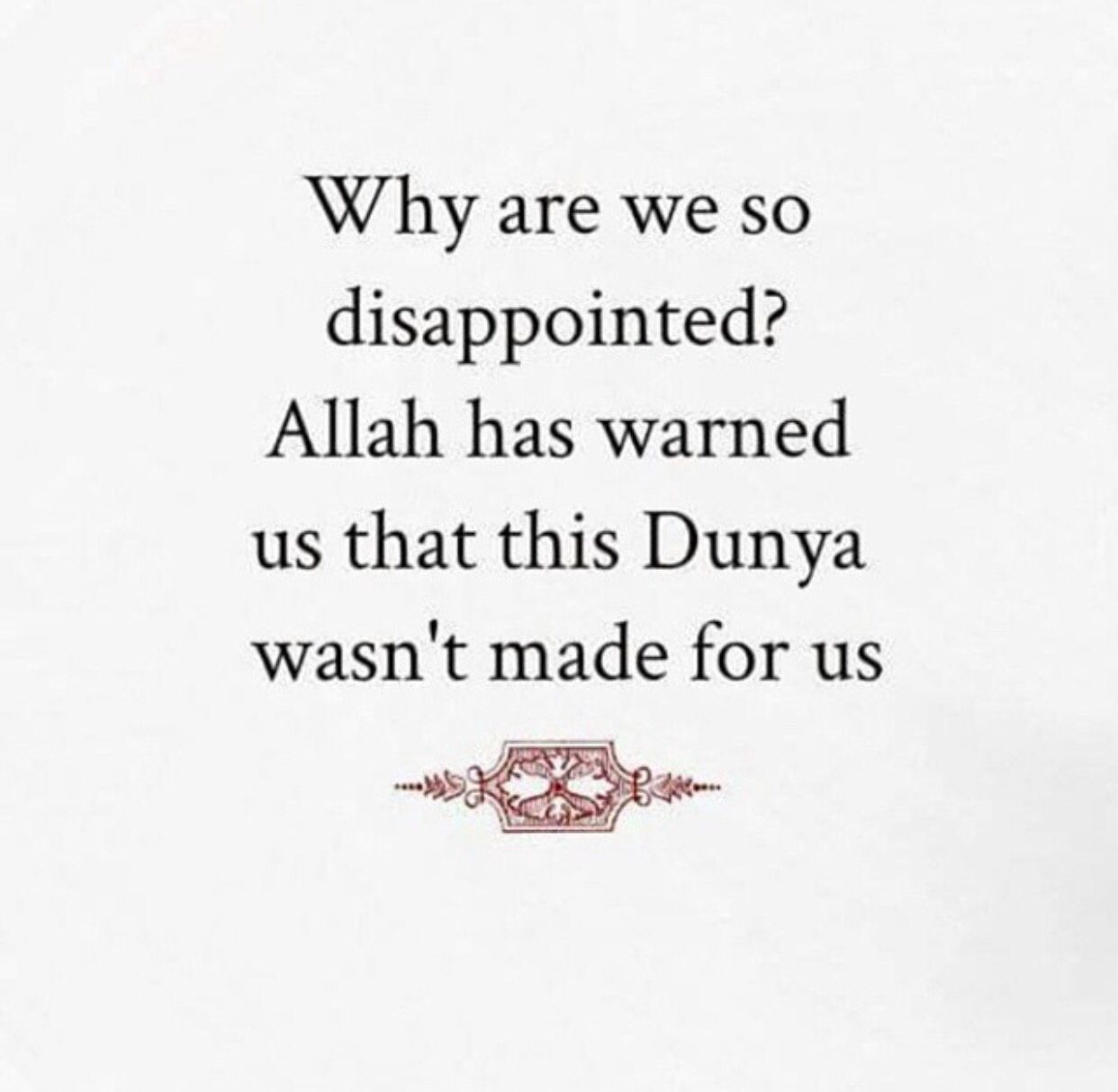 Dont Be Disappointed Islam Islam Islamic Quotes Prophet Muhammad