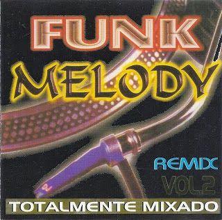 Deejay Marco Aurelio Funk Melody 2 Com Imagens Baixar Musica
