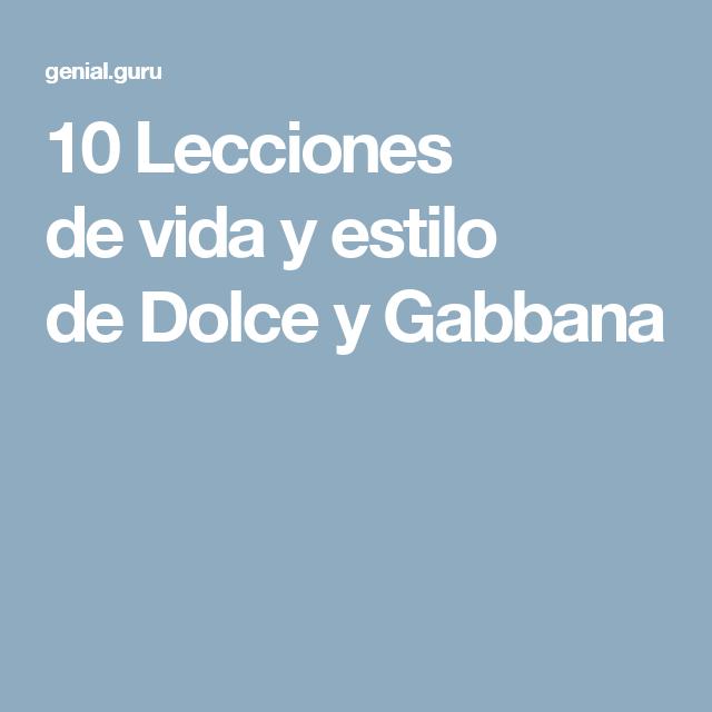 10Lecciones devida yestilo deDolce yGabbana