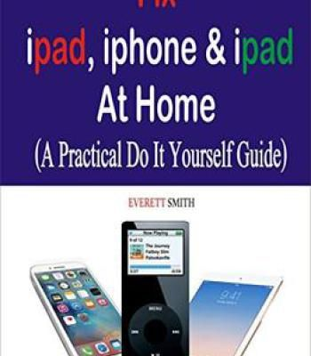 Fix ipad iphone ipad at home a practical do it yourself guide pdf fix ipad iphone ipad at home a practical do it yourself guide pdf solutioingenieria Choice Image
