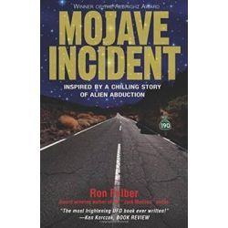 Mojave Incident, Inspired By A Chilling Story Of Alien Abduction By Ron Felber, 9781569802137., Mind, Body, Spirit 蛇