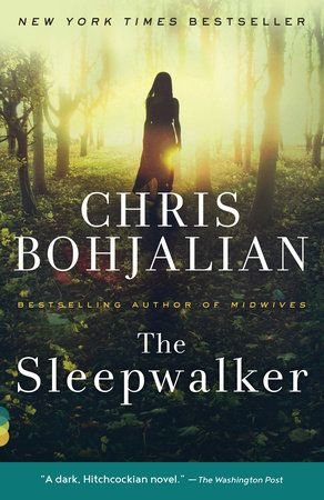 The Sleepwalker By Chris Bohjalian 9780804170994