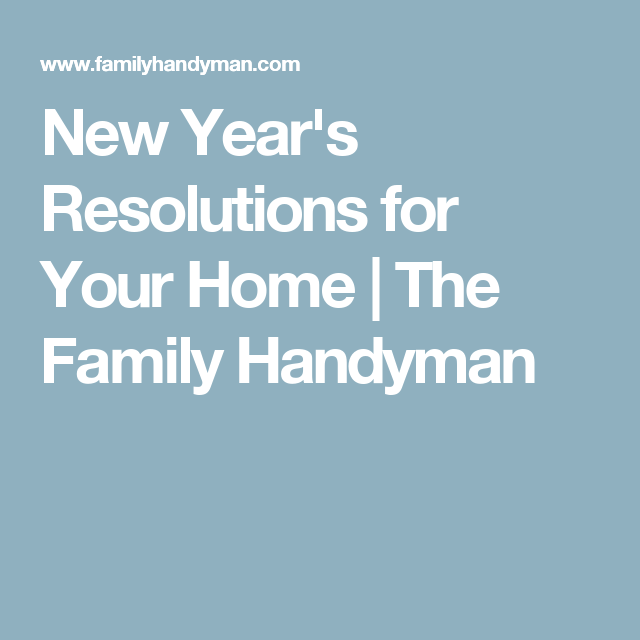 New Year S Resolutions For Your Home Clean House The Immaculate Collection Are You Happy