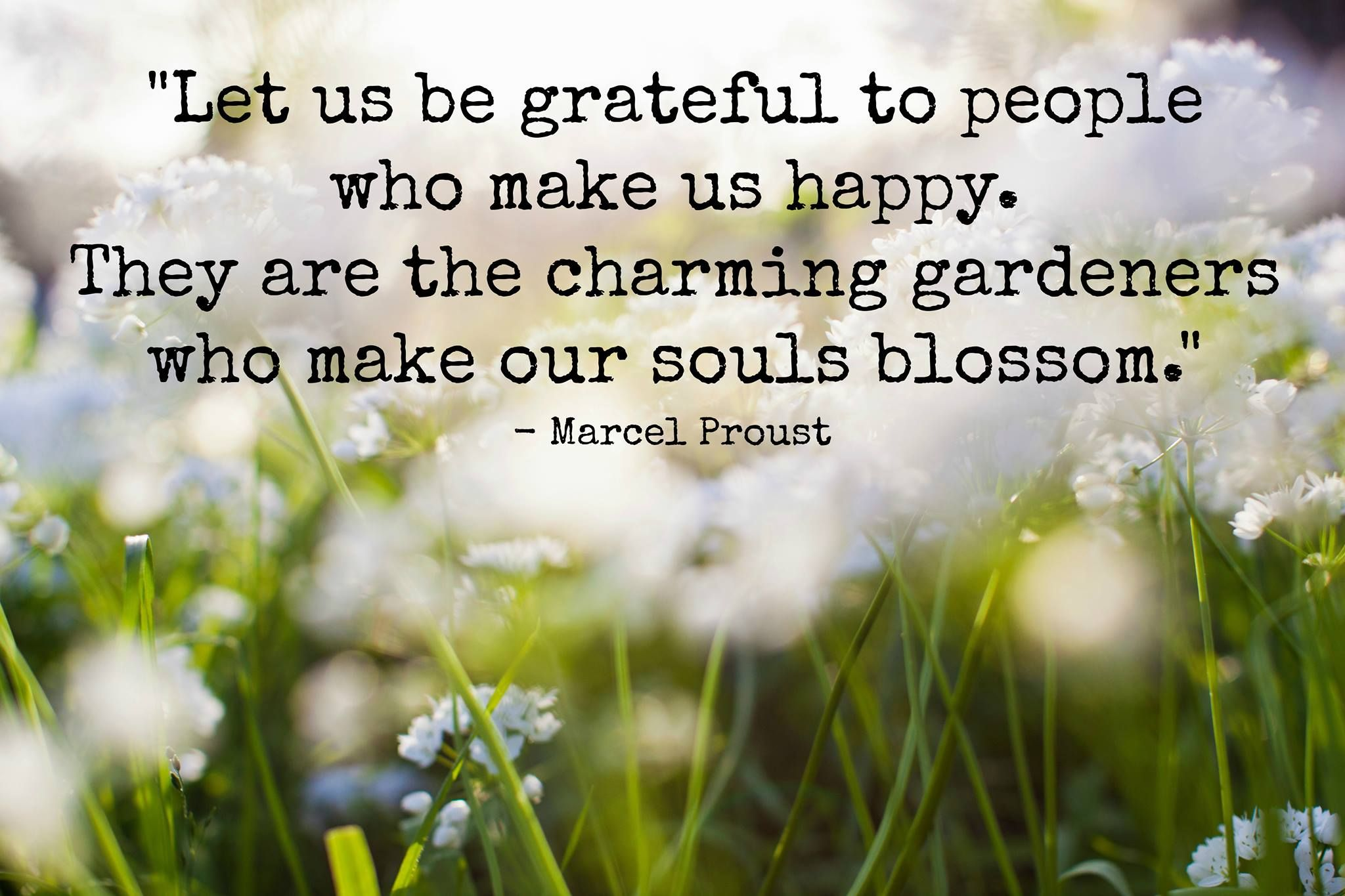 Words of wisdom from Marcel Proust.