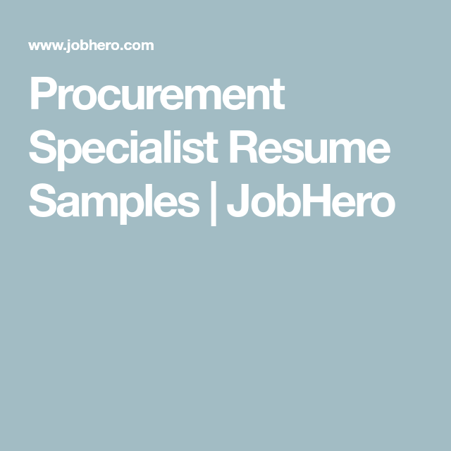 Procurement Specialist Resume Samples Jobhero In 2020 Procurement Masters In Business Administration Resume