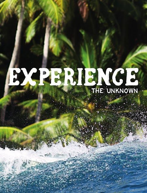 Experience the unknown