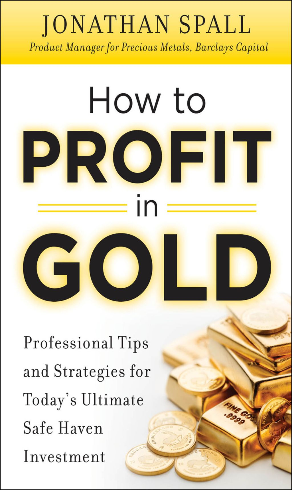 How to Profit in Gold Professional Tips and Strategies