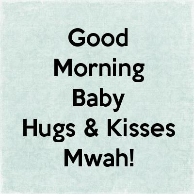 Good Morning Baby Kiss Wallpaper Good Morning Good Morning