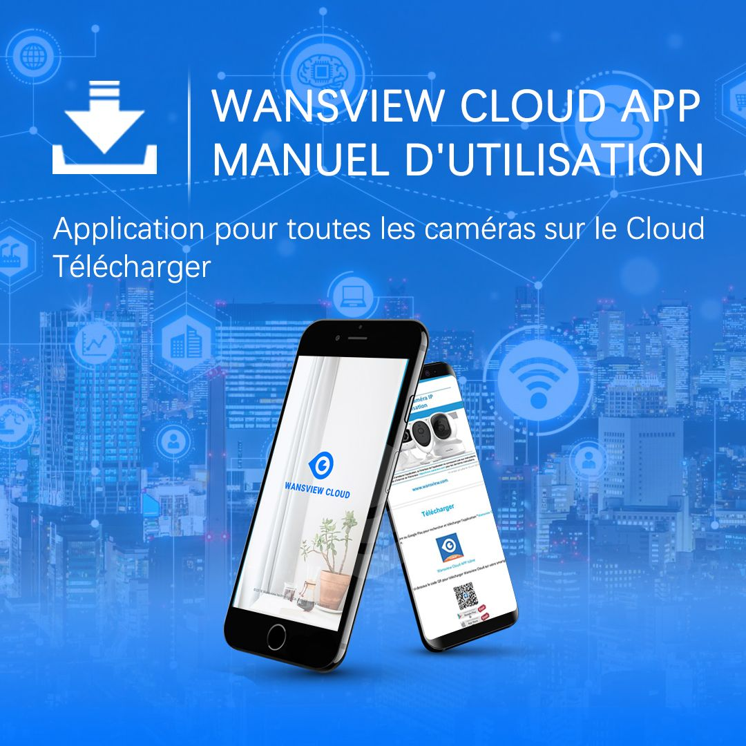2019 的 User Manual of Wansview Cloud App -------French Digital