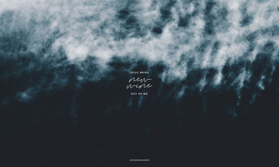 """""""New Wine"""" by Hillsong Worship // Laptop wallpaper format"""