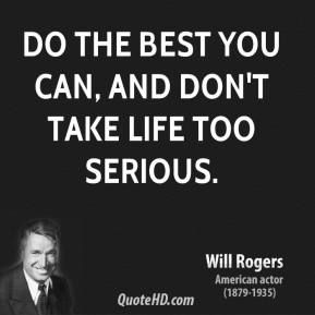 don't take life too seriously