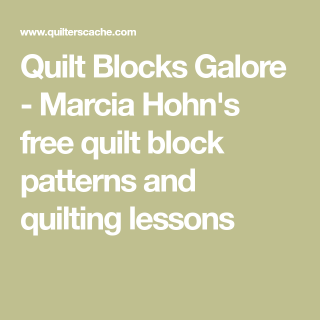 Quilt Blocks Galore - Marcia Hohn's free quilt block patterns and ... : free quilting lessons - Adamdwight.com
