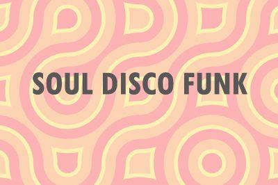 Soul Disco Funk