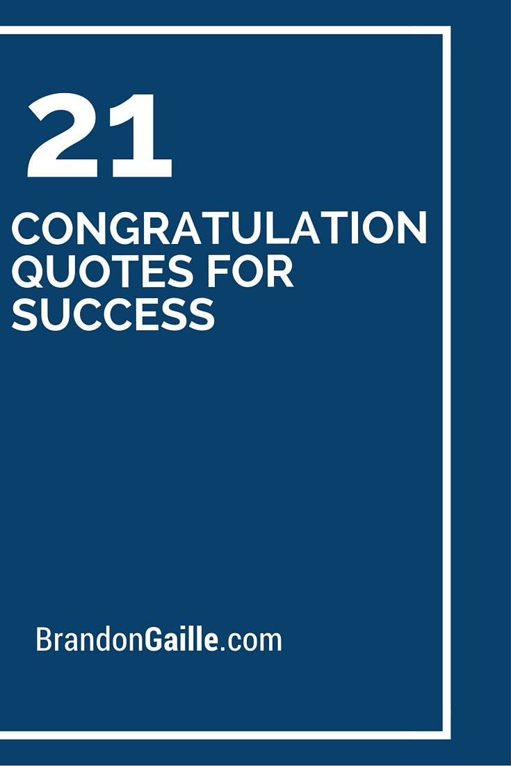 21 Congratulation Quotes For Success Card Sentiments And Messages