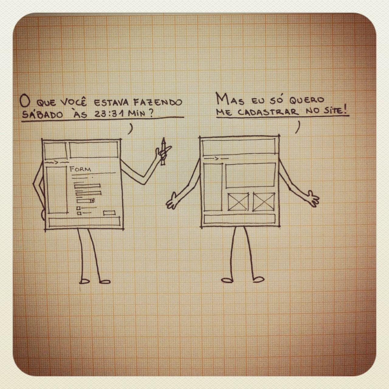Um formulário deve ser uma conversa e não um interrogatório… ;)