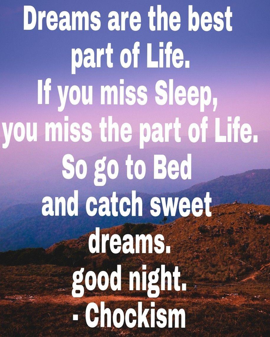 Pin By Jennifer Elijah On Chockism Quotations Life Sweet Dreams