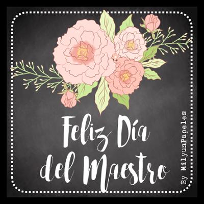 Mil y un papeles: Día del Maestro #diadelmaestro