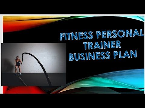 Fitness Personal Trainer Business Plan Video Description High