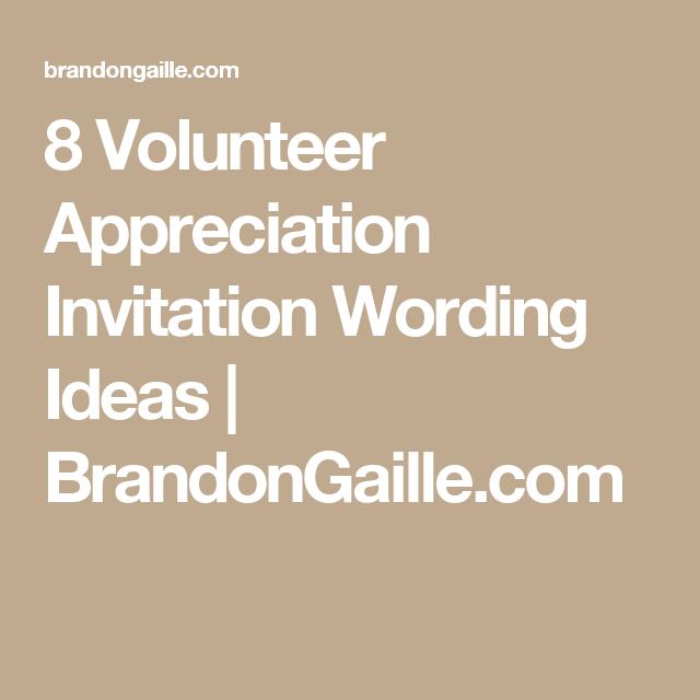 8 volunteer appreciation invitation wording ideas appreciation 8 volunteer appreciation invitation wording ideas brandongaille stopboris Image collections