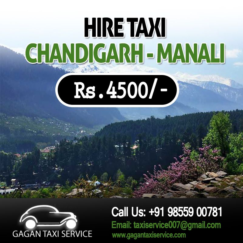 TAXI SERVICE CHANDIGARH TO MANALI Rs. 4500/ Only. Extra