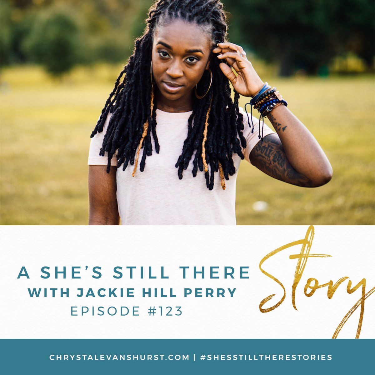 123 A She S Still There Story With Jackie Hill Perry What Do You Do When You Struggle With A Particular Sin That Seems To H Jackie Hill Perry Jackie Perry