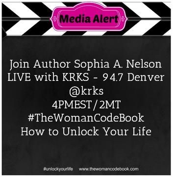 Join Author Sophia A. Nelson LIVE with KRKS - 94.7 Denver @krks  4PMEST/2MT #TheWomanCodeBook  How to Unlock Your Life