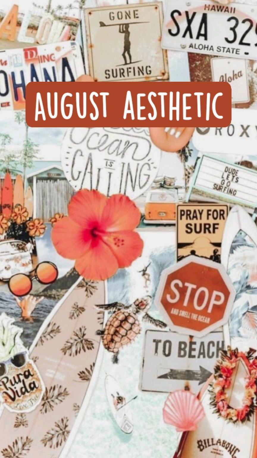 August aesthetic