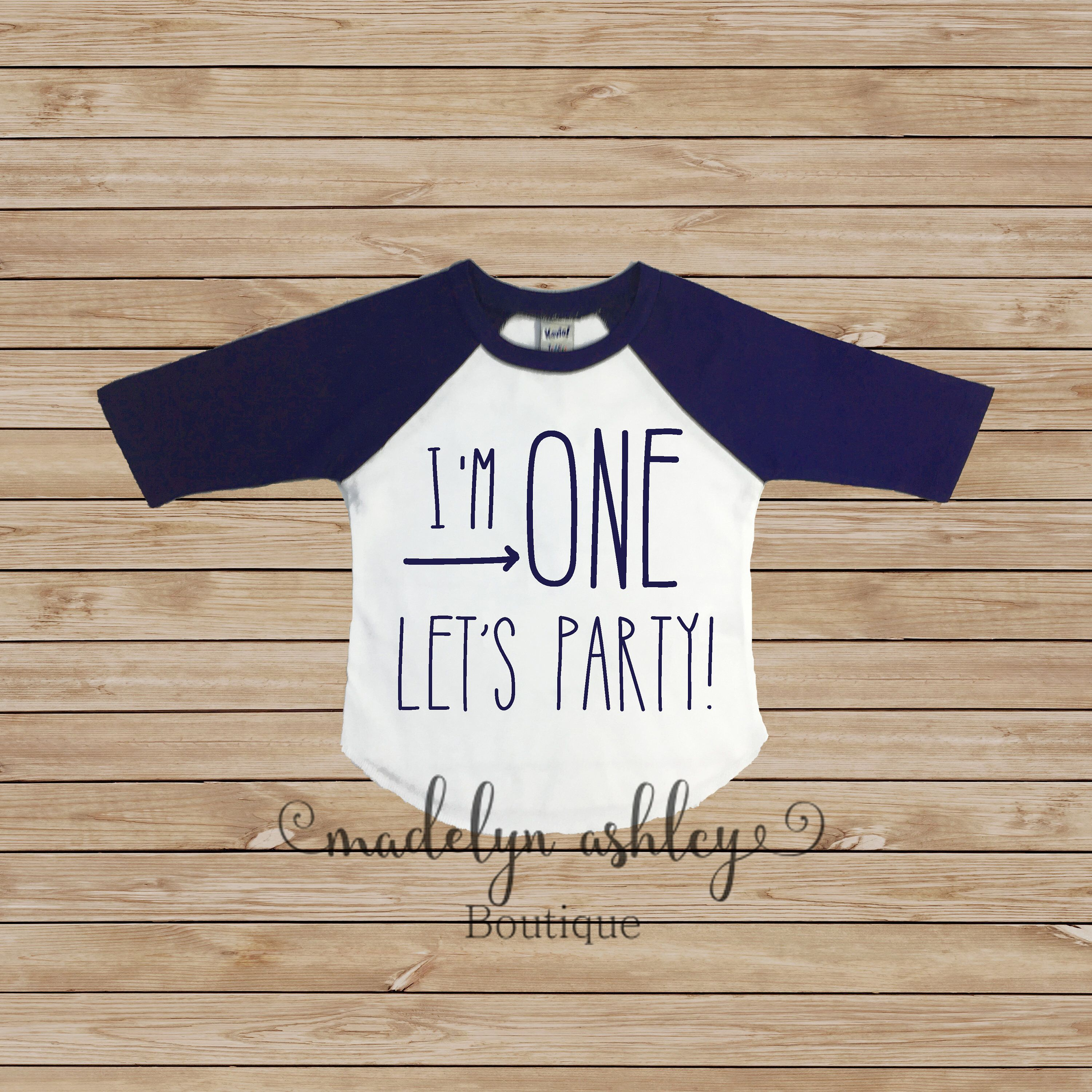 Excited To Share The Latest Addition My Etsy Shop Im One Lets Party Shirt