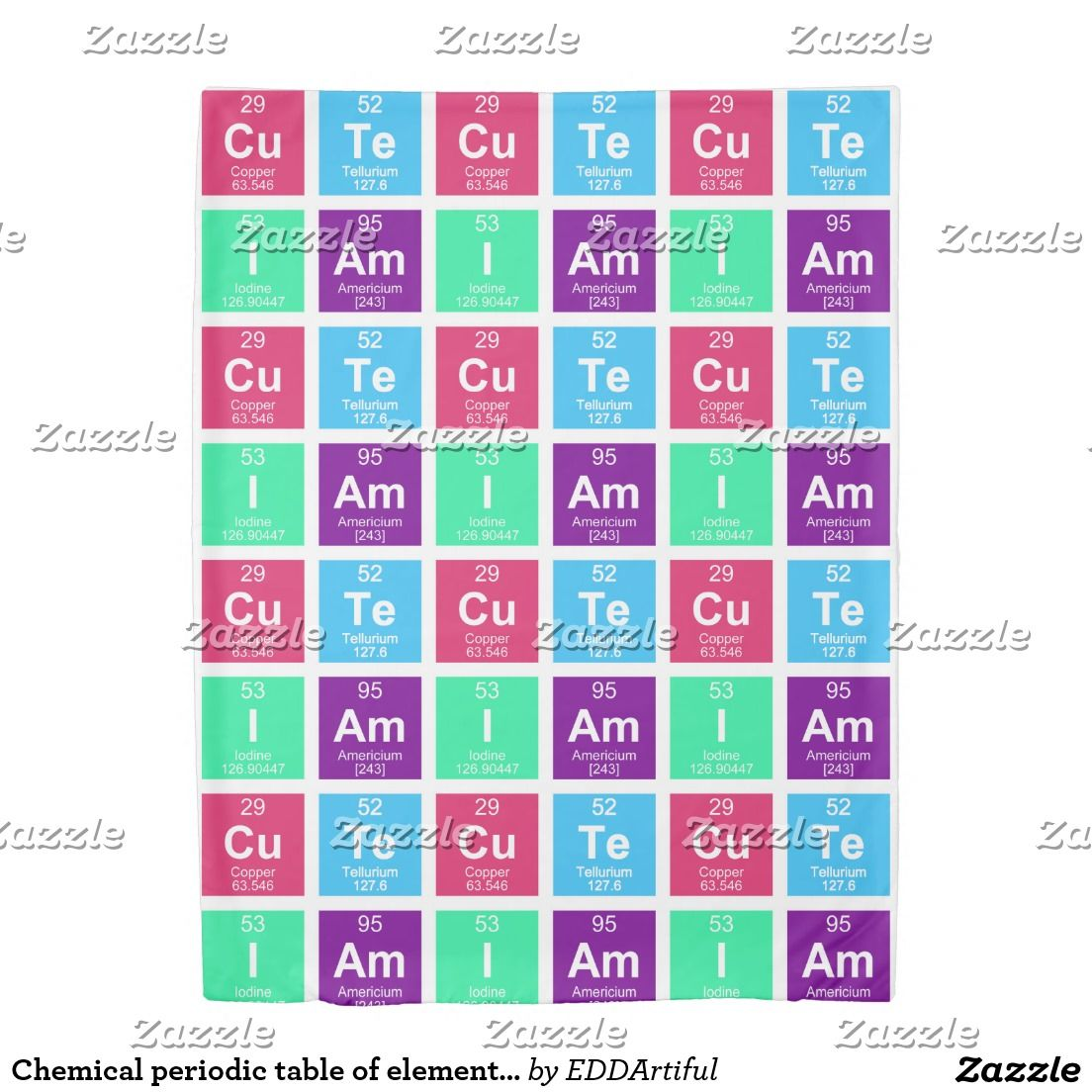 Chemical periodic table of elements iam cute duvet cover chemical periodic table of elements iam cute duvet cover urtaz Image collections