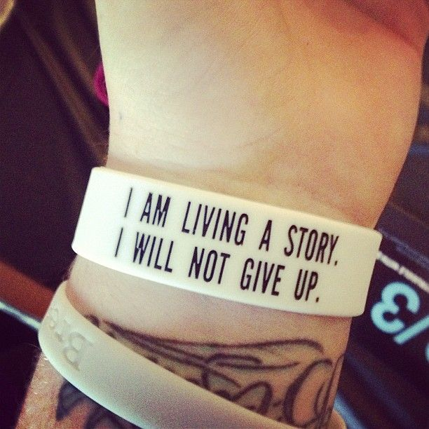 """I am living a story. I will not give up."""" And your"""