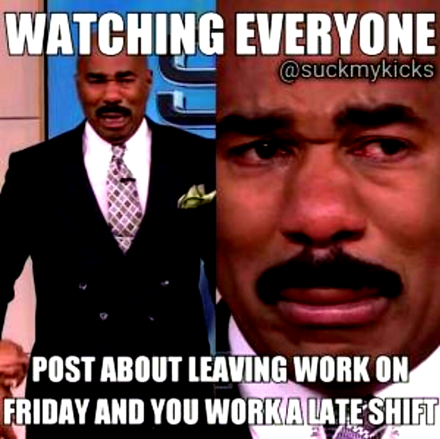 Friday late shifts be like in 2020 Work humor, Funny