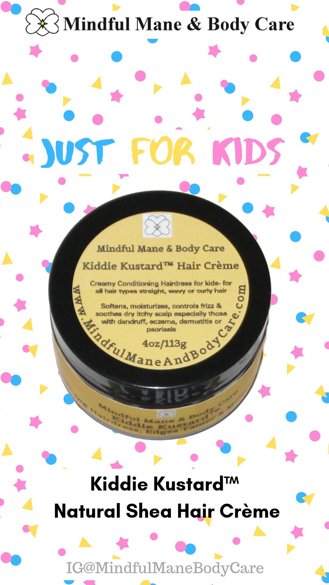 Kiddie Kustard™ Natural Shea Hair Crème Dry itchy scalp