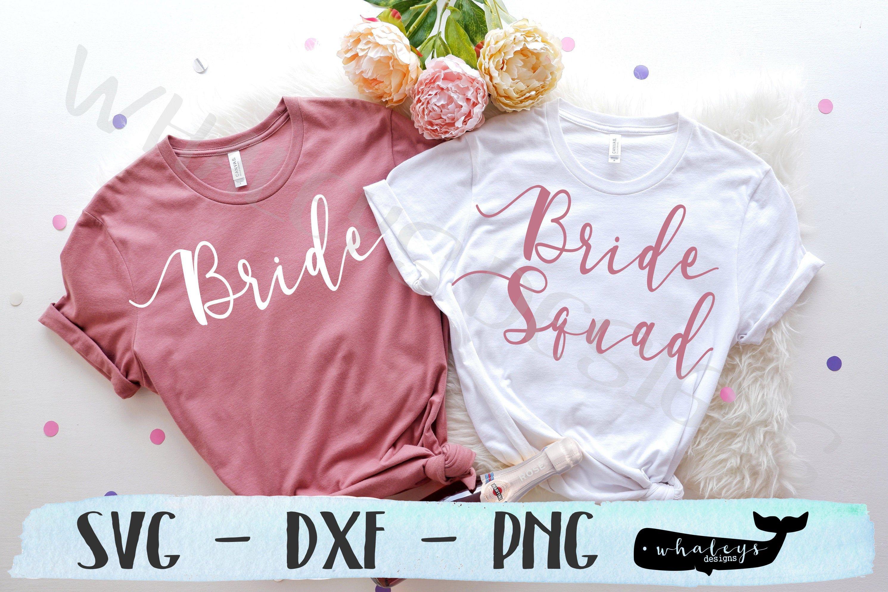 Bride Svg Bride Squad Dxf Bachelorette Png Party Vector Etsy In 2020 Bride Tribe Bachelorette Wedding Clip