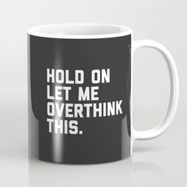 Coffee Mugs | Society6 #funnycoffeemugs