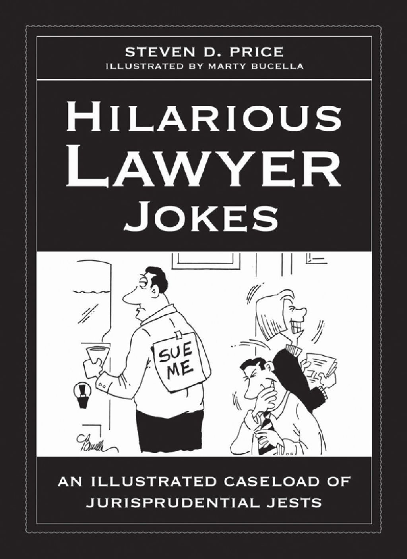 Hilarious Lawyer Jokes Ebook Lawyer Jokes Law Books School Jokes