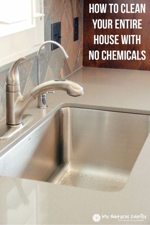 How To Clean Your Entire House With No Chemicals The Proper Tools You