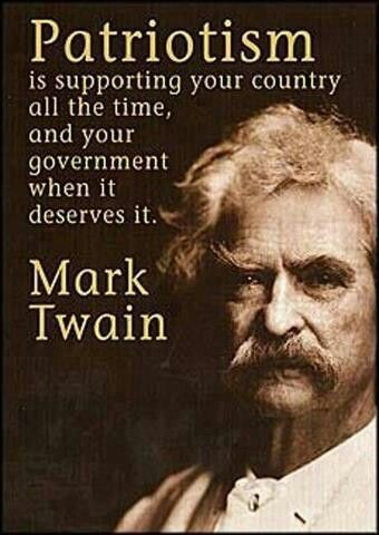 Patriotism Mark Twain Quotes Political Quotes Inspirational Quotes