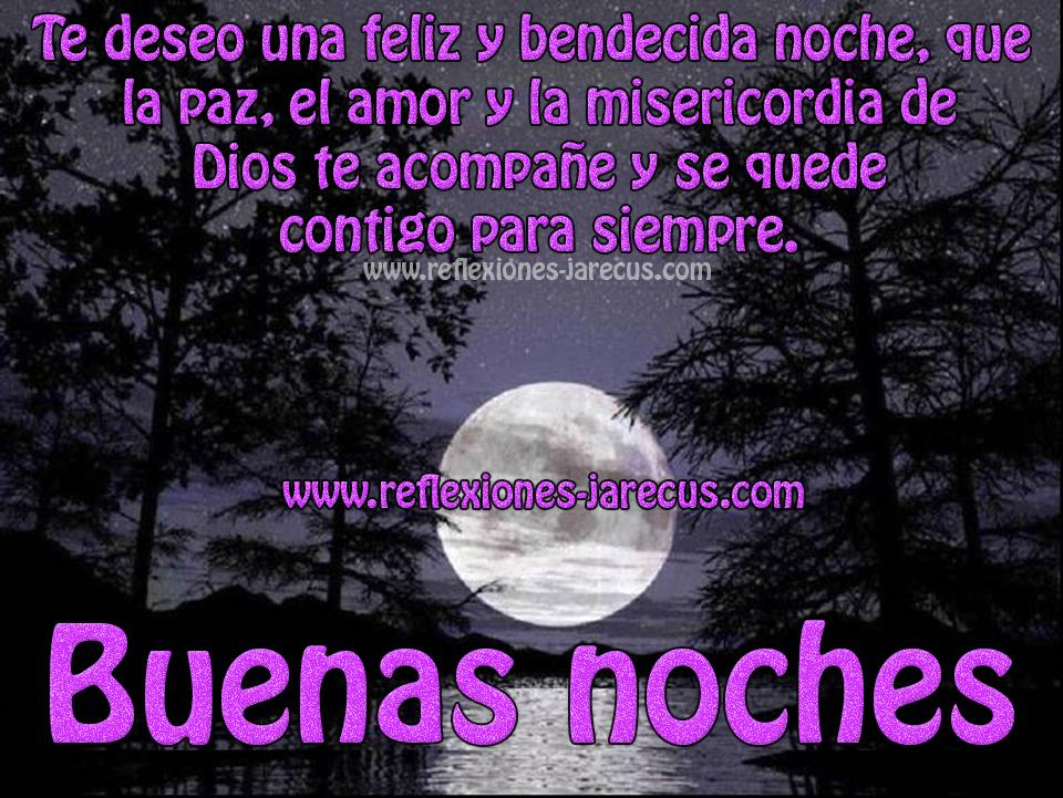 Buenas Noches Que Dios Te Acompane Siempre Buenas Noches