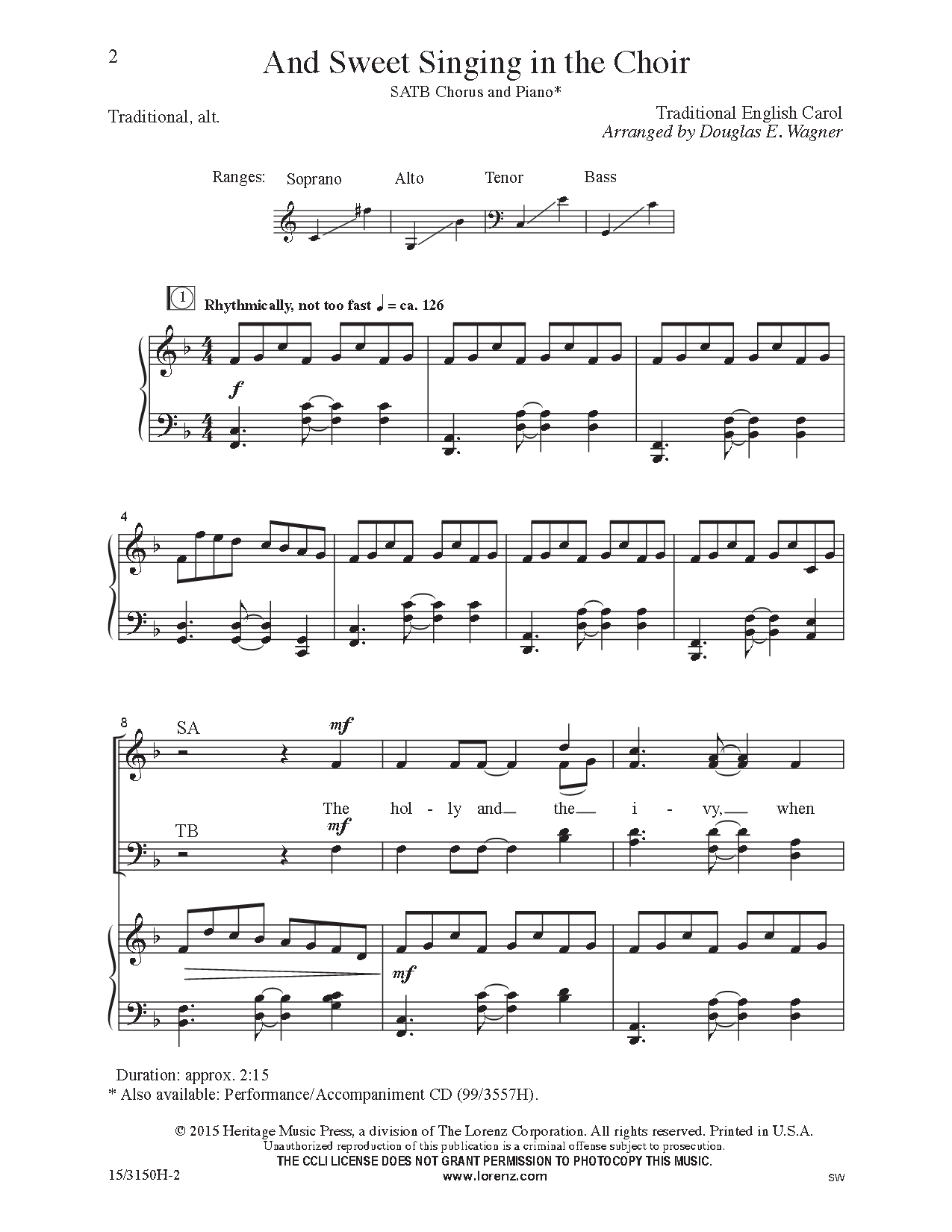 Not a bad opener! And Sweet Singing in the Choir (SATB ) arr