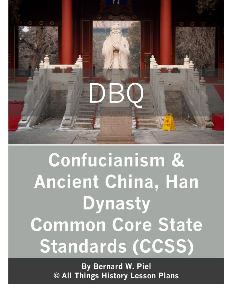 Confucianism In Ancient China Han Dynasty Dbq Ancient China Dbq World History Lessons
