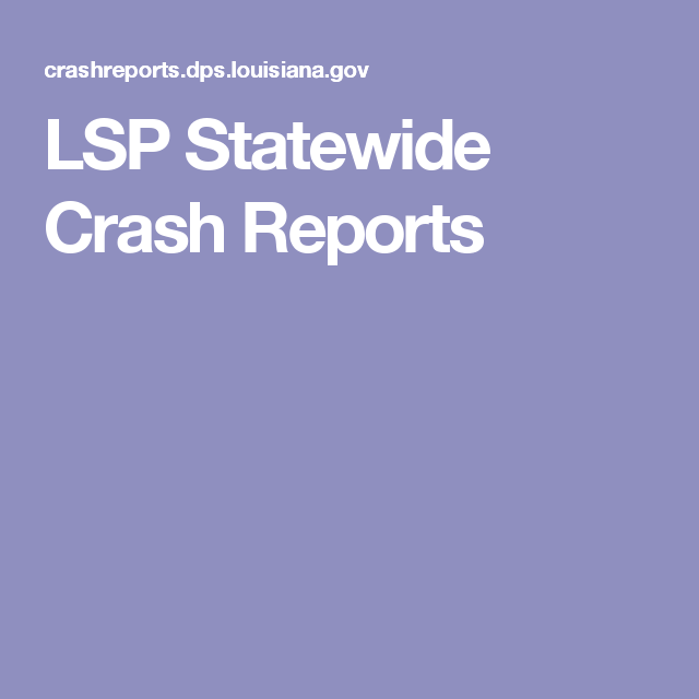 LSP Statewide Crash Reports