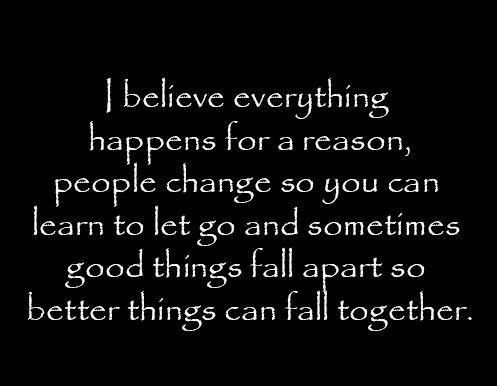 Life Quotes Things Happen For A Reason True Pinterest