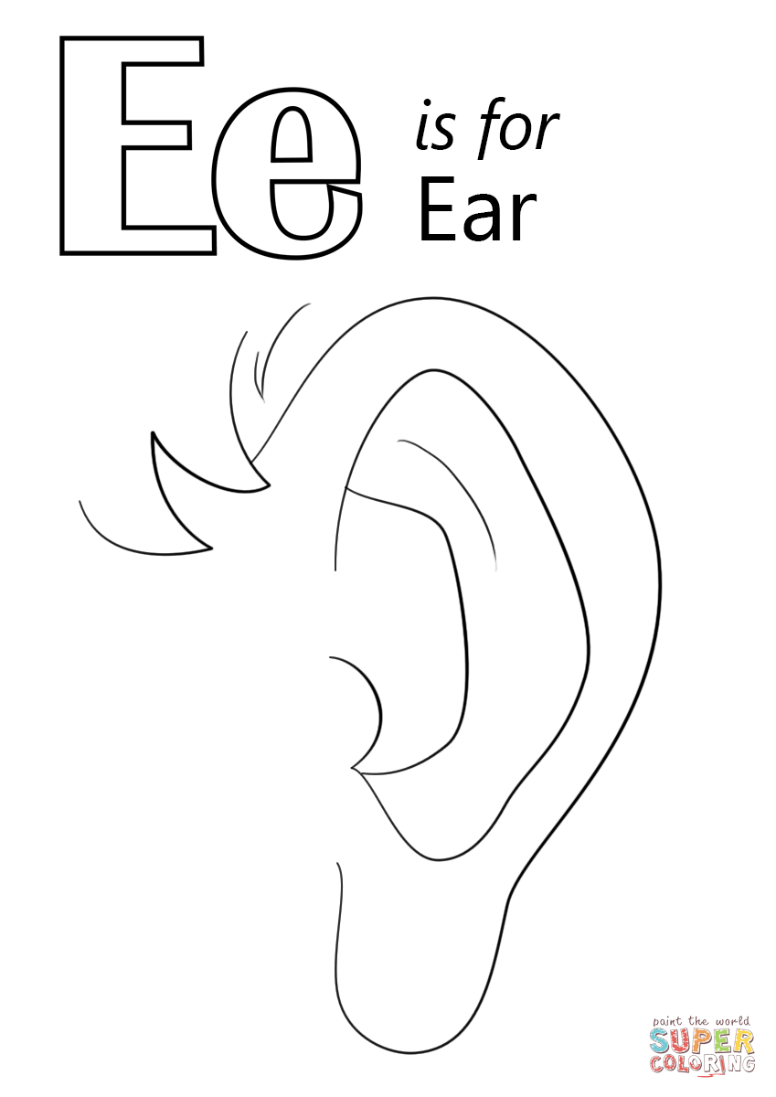Letter e is for ear super coloring