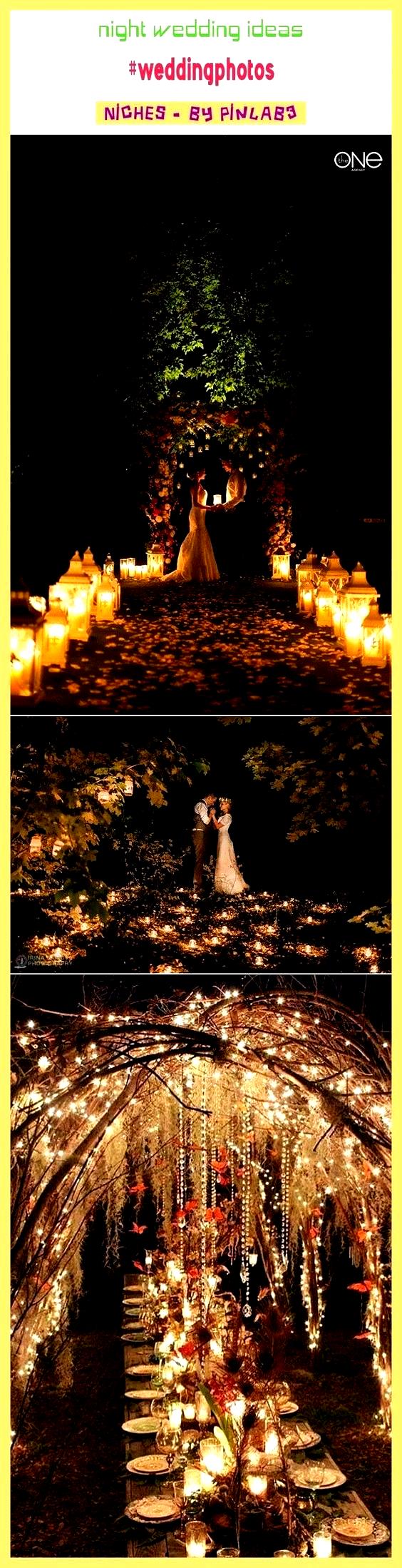 Night wedding ideas ées Nacht Hochzeitsideen  idées de mariage de nuit  ideas de la boda de noche  wedding ideas on a budget wedding ideas fall wedding idea...