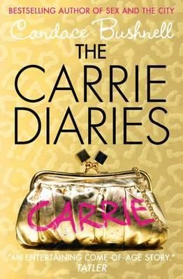 The Carrie Diaries (The Carrie Diaries, Book 1)