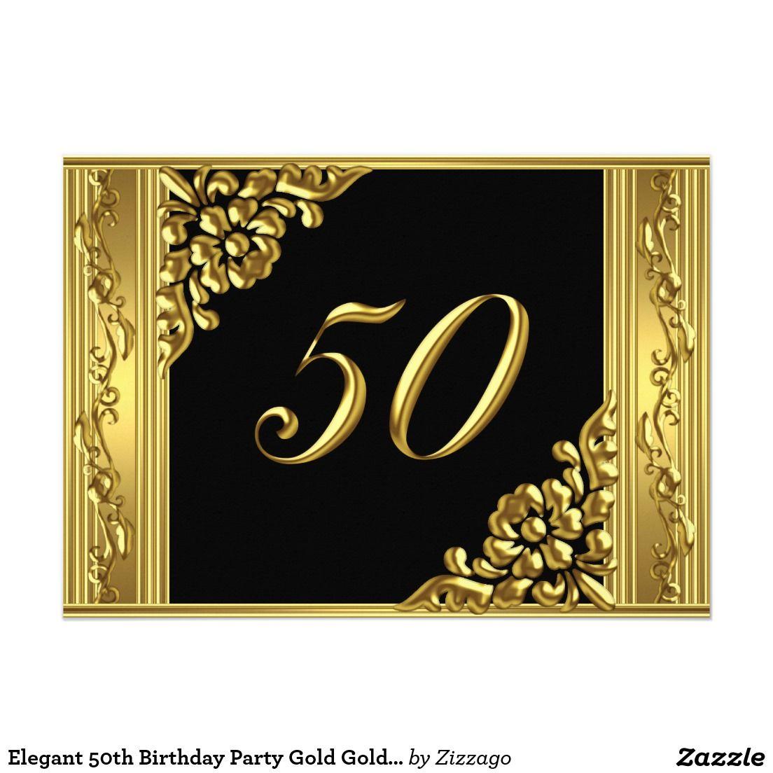 Elegant 50th Birthday Party Gold Golden 50 Black Card | 50 birthday ...