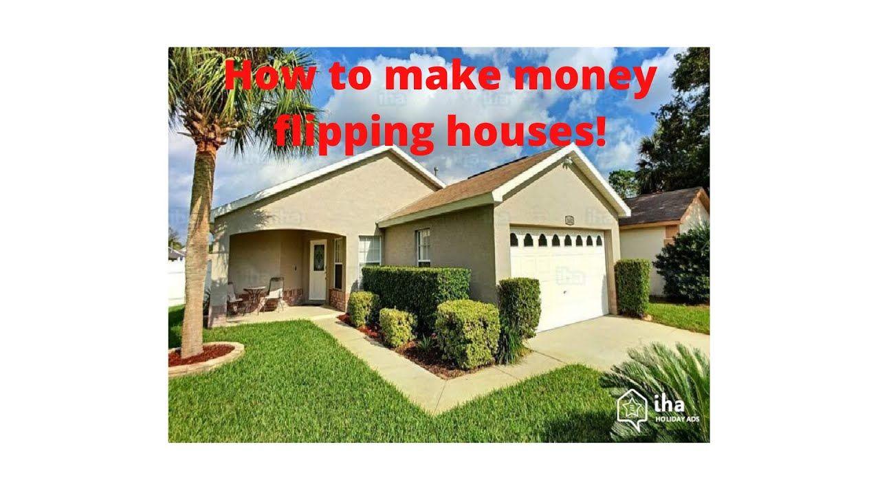 How Make Money Flipping Houses! in 2020 House rental
