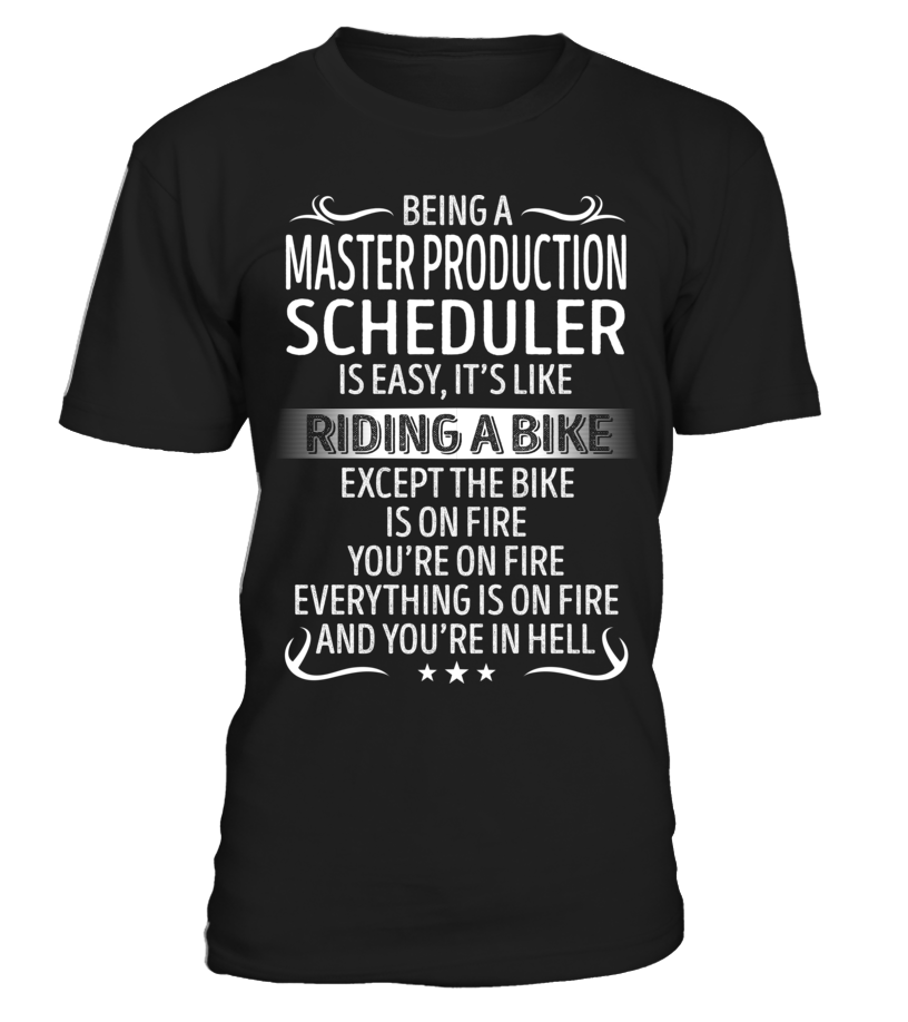 Being A Master Production Scheduler Is Easy Job Shirts Pinterest